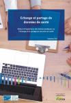 Echange et partage de données de santé : retours d'expériences des bonnes pratiques sur l'échange et le partage des données de santé