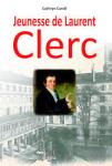 Jeunesse de Laurent Clerc