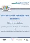Vivre avec une maladie rare en France : aides et prestations pour les personnes atteintes de maladies rares et leurs proches (aidants familiaux/proches aidants)