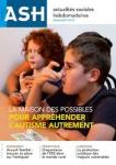 n° 3129 - 11 octobre 2019 - La maison des possibles : pour appréhender l'autisme autrement