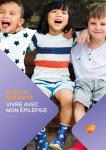 Vivre avec mon épilepsie, spécial enfants