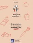 La cuisine pour tous ! : des recettes de tous les jours accessibles à tous - Tome 2