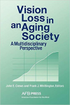 Vision loss in an aging society : a multidisciplinary perspective
