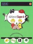 Adrien et Super-A s'habillent et disent non