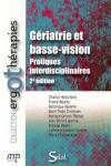 Gériatrie et basse-vision : pratiques interdisciplinaires
