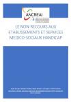 Le non-recours aux établissements et services médico-sociaux handicap