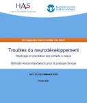 Troubles du neurodéveloppement - Repérage et orientation des enfants à risque. Recommandation de bonne pratique