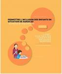Permettre l'inclusion des enfants en situation de handicap : livret pour faciliter l'acquisition des gestes barrières
