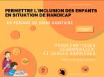 Permettre l'inclusion des enfants en situation de handicap : problématiques sensorielles et gestes barrières