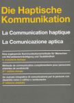 La communication haptique : méthode de communication complémentaire pour personnes atteintes de surdicécité