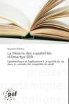 La théorie des capabilités d'Amartya Sen : épistémologie et applications à la qualité de vie dans le contexte des inégalités de santé