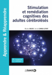 Stimulation et remédiation cognitives des adultes cérébrolésés