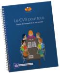 Le CVS pour tous : guide du Conseil de la vie sociale