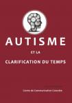 Autisme et la clarification du temps