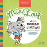 Mini loup vit un tourbillon d'émotions : album psychoéducatif pour comprendre et mieux vivre les émotions