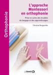 L'apprentissage Montessori en orthophonie : prise en soins des troubles du langage et des apprentissages