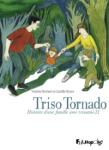 Triso Tornado : histoire d'une famille avec trisomie 21