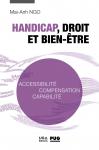 Handicap, droit et bien-être : accessibilité, compensation, capabilité