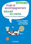Projet et accompagnement éducatif en crèche : refonder les pratiques pédagogiques
