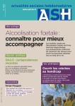n° 3027 - 29 septembre 2017 -  Alccolisation foetale : connaître pour mieux accompagner
