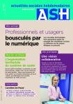 n° 3036 - 1er décembre 2017 -  Professionnels et usagers bousculés par le numérique