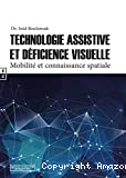Technologie assistive et déficience visuelle